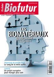 Dernières parutions dans Biofutur, Les biomatériaux