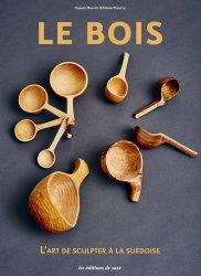 Souvent acheté avec Objets nature à sculpter - Ustensiles en bois simples, utiles et design, le Le bois