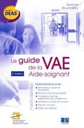 Souvent acheté avec Modules AS 1 : accompagnement d'une personne dans les activités de la vie quotidienne, le Le guide de la VAE Aide-soignant