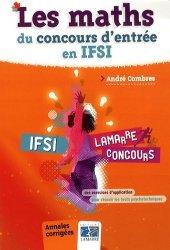 Souvent acheté avec Les tests d'aptitude verbale, le Les maths du concours d'entrée en IFSI