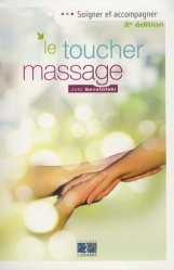 Souvent acheté avec Alimentation et Alzheimer : s'adapter au quotidien, le Le toucher massage