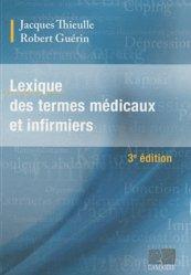 Souvent acheté avec Précis de chronicité et soins dans la durée, le Lexique des termes médicaux et infirmiers