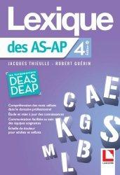 Dernières parutions sur Pratique professionnelle AS - AP, Le lexique des aides soignants et des auxiliaires de puericulture