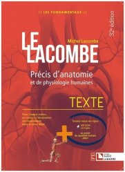 Dernières parutions sur Anatomie - Physiologie, Le Lacombe Texte + Atlas