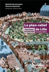 Nouvelle édition Le plan-relief de Lille