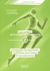 Dernières parutions sur Pratiques sportives, Les cahiers de la préparation mentale Tome 2
