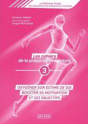 Dernières parutions sur Pratiques sportives, Les cahiers de la préparation mentale Tome 3
