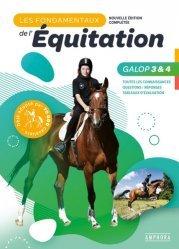 Dernières parutions sur Équitation, Les fondamentaux de l'équitation galops 3 et 4