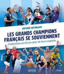 Dernières parutions sur Histoire du sport, Les grands champions français se souviennent