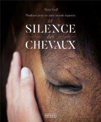 Dernières parutions sur Équitation, Le silence des chevaux
