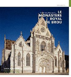 Dernières parutions dans Regards..., Le monastère royal de Brou