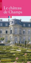 Dernières parutions dans Itinéraires, Le château de Champs