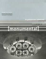 Dernières parutions dans Monumental, Le patrimoine industriel