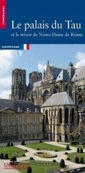 Dernières parutions dans Itinéraires, Le palais du Tau et le trésor de Notre-Dame de Reims