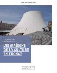 Dernières parutions dans Carnets d'architectes, Les Maisons de la Culture