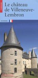 Dernières parutions dans Itinéraires, Le château de Villeneuve-Lembron : Auvergne