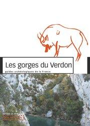 Dernières parutions sur Archéologie, Les gorges du Verdon