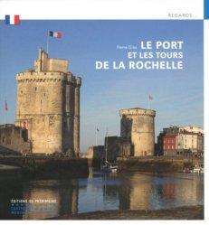 Dernières parutions dans Regards..., Le port et les tours de la Rochelle rechargment cartouche, rechargement balistique