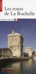 Dernières parutions sur Conservation du patrimoine, Les tours de La Rochelle