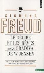 Dernières parutions dans Points, Le délire et les rêves dans Gradiva de W.Jensen