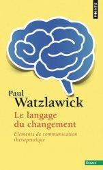Dernières parutions dans Points Essais, Le langage du changement