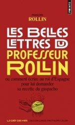 Dernières parutions dans Points Goût des Mots, Les belles lettres du professeur Rollin