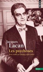 Dernières parutions sur Psychanalystes et leurs théories, Les psychoses