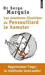 Dernières parutions sur Gestion des émotions, Les aventures illustrées de Pensouillard le hamster