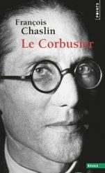 Dernières parutions dans Points essais, Le Corbusier