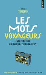 Dernières parutions sur Dictionnaires, Les mots voyageurs