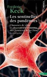 Dernières parutions sur Sociologie et philosophie médicale, Les sentinelles des pandémies