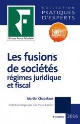 Dernières parutions dans Pratiques d'experts, Les fusions de sociétés. 8e édition