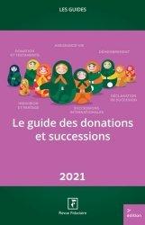 Nouvelle édition Le guide des donations et successions