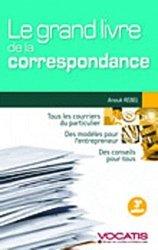 Dernières parutions dans Vocatis, Le grand livre de la correspondance. Particuliers et dirigeants d'entreprise, 3e édition