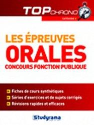Dernières parutions dans Top Chrono, Les épreuves orales. Concours fonction publique catégorie C