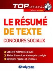 Dernières parutions dans Top Chrono, Le résumé de texte, concours sociaux