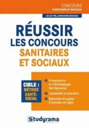 Dernières parutions dans Concours sanitaires et sociaux, Les clés pour réussir les concours sanitaires et sociaux