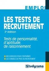 Dernières parutions sur Tests psychotechniques, Les tests de recrutement. 2e édition