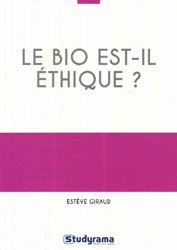 Dernières parutions sur Pesticides, Le bio est-il éthique ?