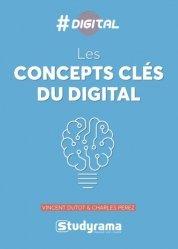 Dernières parutions sur Internet, culture et société, Les concepts clés du digital