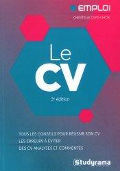 Dernières parutions dans Emploi, Le CV. 3e édition
