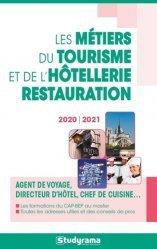 Dernières parutions sur Etudes hôtellerie restauration, Les métiers du tourisme et de l'hôtellerie-restauration