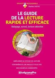 Dernières parutions dans Efficacité professionnelle, Le guide de la lecture rapide et efficace