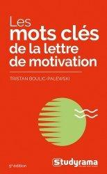 Dernières parutions dans Poche, Les mots clés de la lettre de motivation. 5e édition