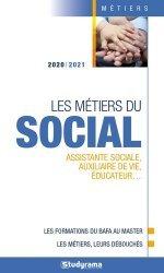 Dernières parutions dans Guides J Métiers, Les métiers du social 2020-2021