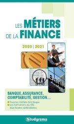 Dernières parutions dans Guides J Métiers, Les métiers de la finance. Edition 2020-2021