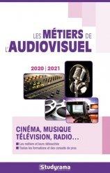 Dernières parutions dans Guides J Métiers, Les métiers de l'audiovisuel