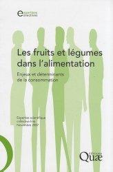Dernières parutions sur Industrie des fruits et légumes, Les fruits et légumes dans l'alimentation