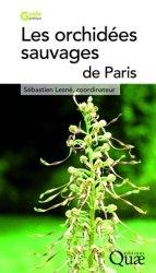 Souvent acheté avec Atlas de répartition des Orchidées de l'Indre, le Les orchidées sauvages de Paris