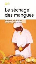 Dernières parutions sur Fruits, Le séchage des mangues